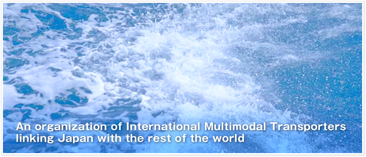 An organization of International Multimodal Transporters  linking Japan with the rest of the world